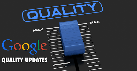The Phantom Returns: All About Google's Quality Updates