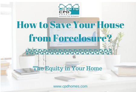 How to Save Your House from Foreclosure? – The Equity in Your Home (Part 2) | Sell Your House Fast For Cash | Real Estate Investing | Cleveland, OH