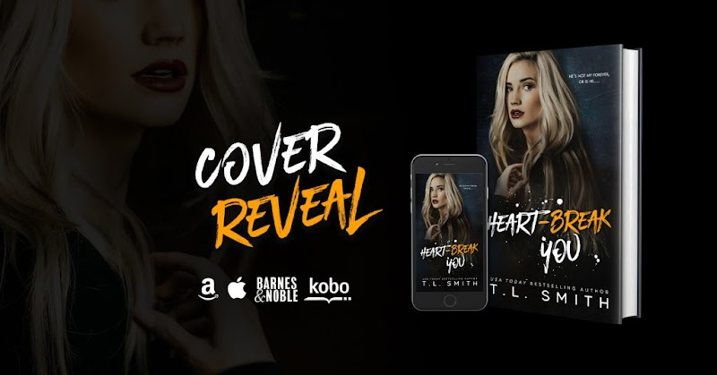 Cover Reveal: Heartbreak You by T.L. Smith