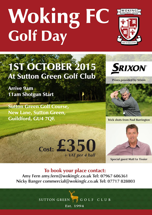 "Woking Football Club on Twitter: ""Woking Football Club is holding a Golf Day at @SuttonGreenGolf on 1st October, with special guest @mattletiss7 """