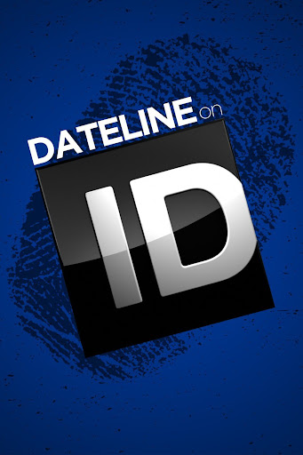 Dateline on ID - TV on Google Play