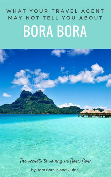 Bora Bora Island Guide, Beach Vacation In Tropical Tahiti