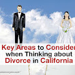 Key Areas to Consider when Thinking About Divorce in California | Blog