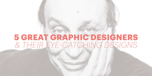 5 great graphic designers & their eye-catching designs