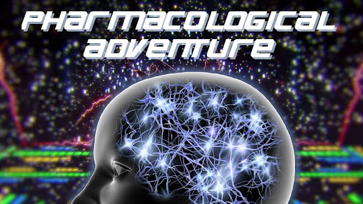 Pharmacological adventure beckons... - Limitless Mindset
