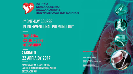 1st One-day Course in Interventional Pulmonology EBUS-TBNA: Exploring the Mediastinum