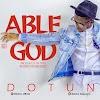[Music] Dotun Adeyemo – Able God |@kgospel