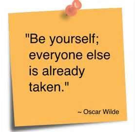 Be Yourself Everyone Else Is Already Taken Oscar Wilde John