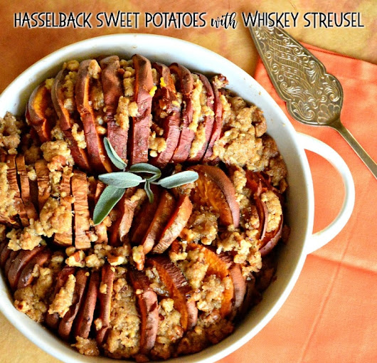 Hasselback Sweet Potatoes with Whiskey Streusel - This Is How I Cook