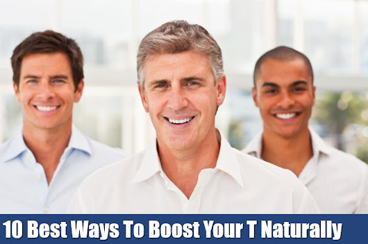 10 Proven Ways To Increase Testosterone Naturally