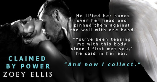 Cover Reveal: Claimed by Power by Zoey Ellis