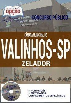 Apostila Concurso Câmara de Valinhos 2016 para ZELADOR