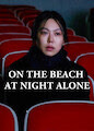 On the Beach at Night Alone