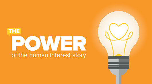 The Power Of The Human Interest Story - Zazzle Media