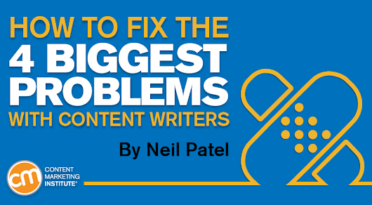 Content Writers: 4 Big Problems to Fix