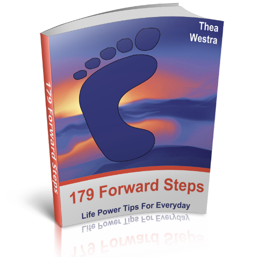 Enjoy your free gift of the 179 Forward Steps (Life Power Tips For ...