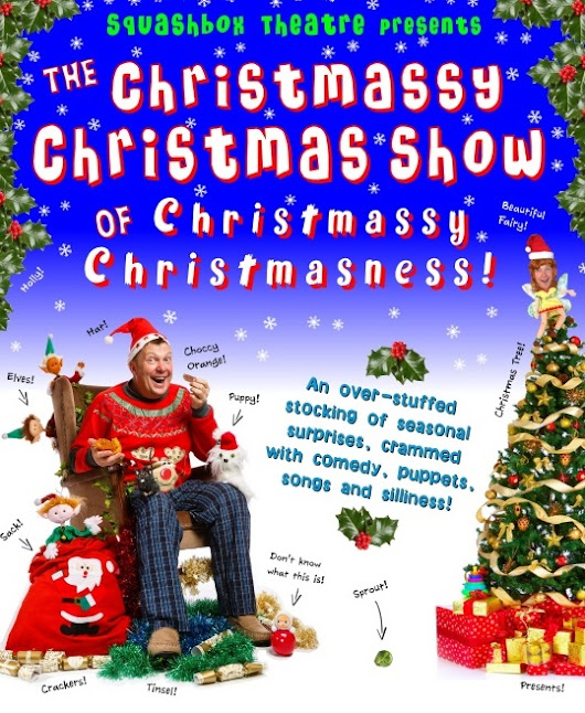 'The Christmassy Christmas Show' - St Ives Guildhall - Cornish Riviera Box Office