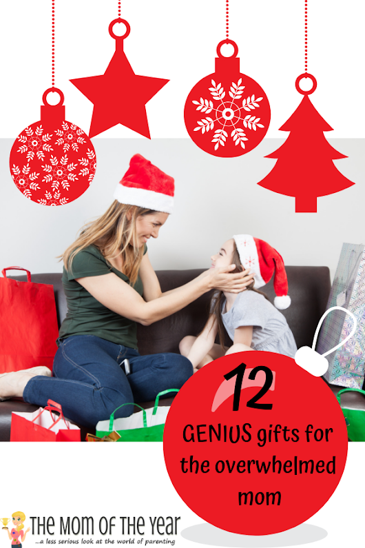 12 Genius Christmas Gifts for the Overwhelmed Mom - The Mom of the Year