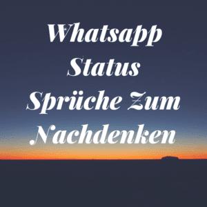 Whatsapp sprüche nachdenkliche Sprüche Kurz
