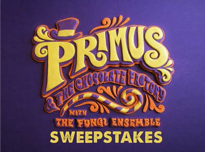 Primus and the Chocolate Factory Sweepstakes