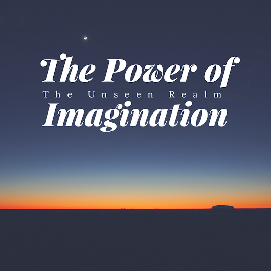 Imagination of the Unseen Realm by Pastor Kong Hee | Thomas' Diary - A walk through my life