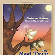 The Sad Tree and Pronuba: Christina Steiner: 9781432798932: Amazon.com: Books