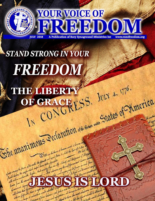 YOUR VOICE OF FREEDOM JULY 2018