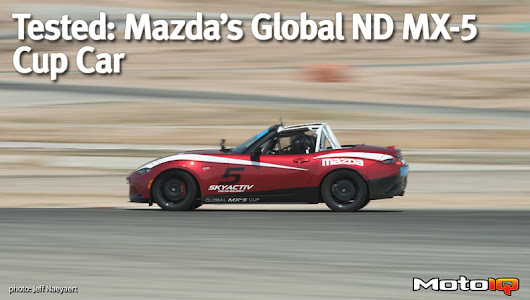 Tested, Mazda's Global ND MX-5 Cup Car