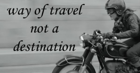 Happiness Is A Way Of Travel – Steel Cowgirl Motorcycle | Happiness Is, Happiness and Motorcycle Quotes
