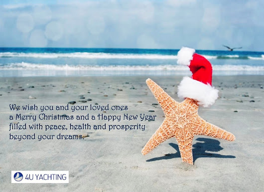 Merry Christmas and Happy New Year! - 4U Yachting Blog