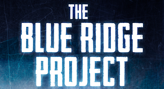 The Blue Ridge Project - It's Live!