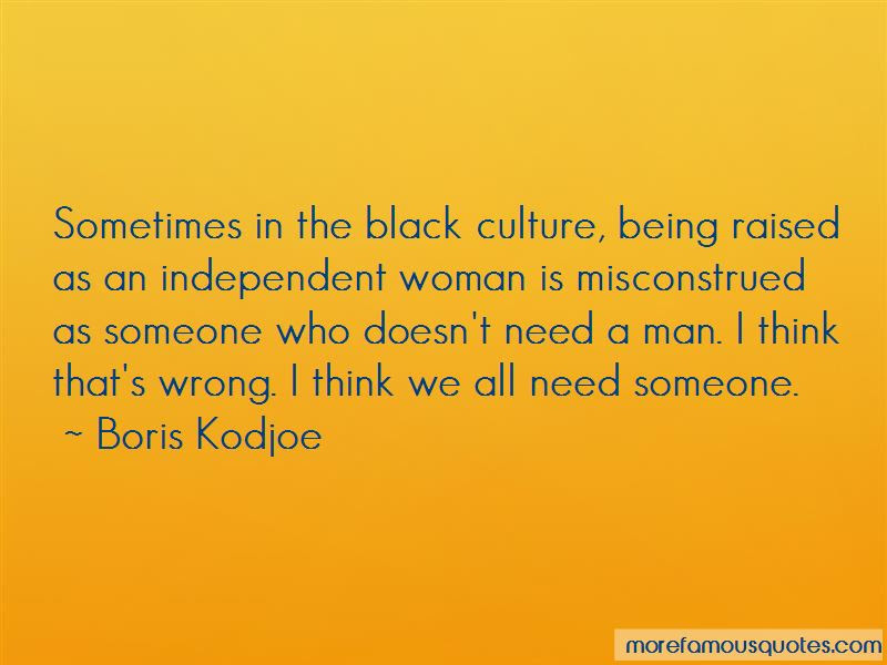 Quotes About Being A Independent Black Woman Top 1 Being A