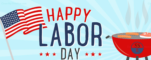 Happy Labor Day from S&SE : We Will Be Close Monday September 5, 2016 - Ship & Shore Environmental Inc