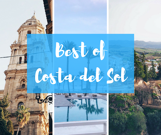 Unique Things To Do In Costa Del Sol, Spain | While I'm Young