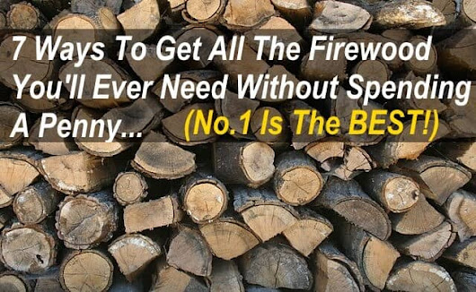 How To Get Totally Free Firewood To Heat Your Home