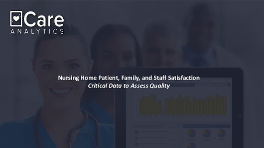 Nursing home patient, family, and staff satisfaction