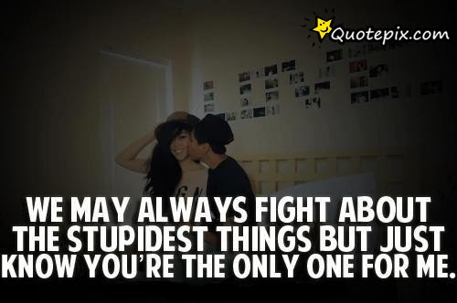 Quotes About Cute Fight 27 Quotes