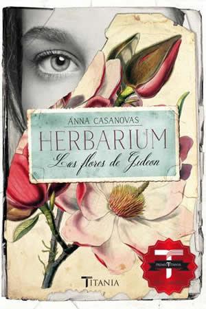 Resultado de imagen para HERBARIUM, Las Flores de Gideon de Anna Casanovas