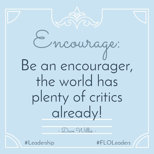 "Female Leadership on Twitter: ""Encourage someone today, lift up their Spirit and see how their performance improves! #FLOLeaders #Leadership ... """