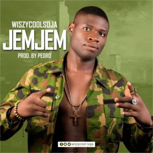 Download Music Mp3:- WiszycoolSoja – JemJem (Prod By Pedro)