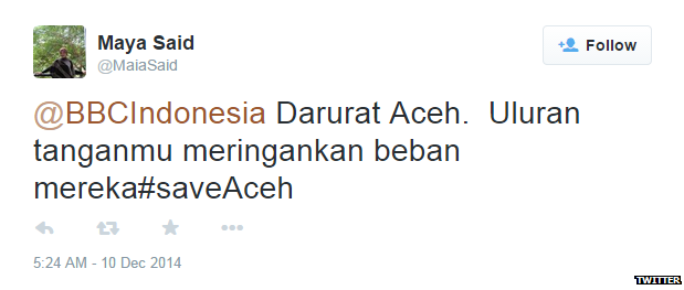 """Translation: """"Aceh in emergency. Need your help to help them."""""""