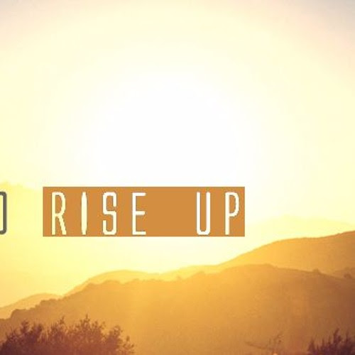 Rise Up by Luc Forlorn