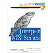 Juniper MX Series: A Practical Guide to Trio Technologies on the MX: : Douglas Richard Hanks Jr., Harry Reynolds: Books