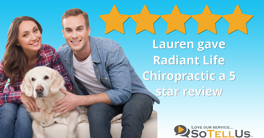 Lauren Z gave Radiant Life Chiropractic a 5 star review