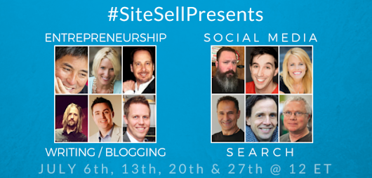 SiteSell Presents - An Incredible Series For Entrepreneurs - The SiteSell Blog
