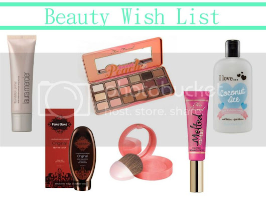 Beauty | Spring and Summer Beauty Wish List
