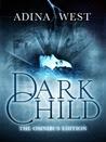 Dark Child (Omnibus Edition)