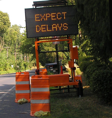 Expect Delays.