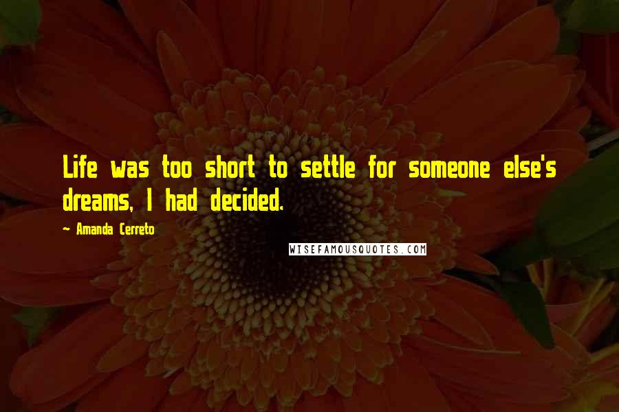 Amanda Cerreto Quotes Wise Famous Quotes Sayings And Quotations By