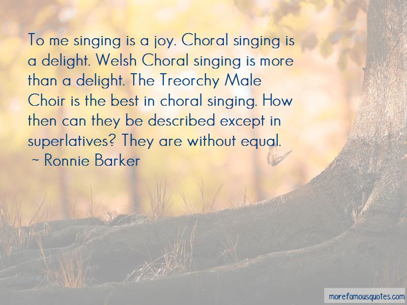 Choral Singing Quotes Top 8 Quotes About Choral Singing From Famous